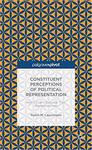 Constituent Perceptions of Political Representation: How Citizens Evaluate Their Representatives by Robin Lauermann