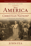Was America Founded as a Christian Nation?: A Historical Introduction by John Fea