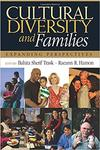 Cultural Diversity and Families: Expanding Perspectives by Raeann Hamon and Bahira Trask