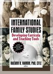 International Family Studies: Developing Curricula and Teaching Tools