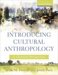 Introducing Cultural Anthropology by Jenell Paris and Brian Howell