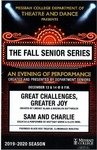 "2019 Fall Senior Series: ""Great Challenges, Greater Joy"" & ""Sam and Charlie"" by Lindsey Blank, Brooklyn Duttweiler, Brittany Grove, and Ellen Diehl"